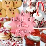 10 Makkelijke, DIY snacks voor Kerst